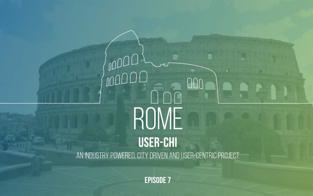 When in Rome, charge as the Romans do: USER-CHI Cities Episode 7 – Rome